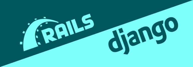Обложка: Django или Ruby on Rails: какой фреймворк выбрать?