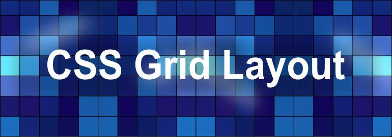 Обложка: Начало работы с CSS Grid Layout: подборка полезных ресурсов и руководств