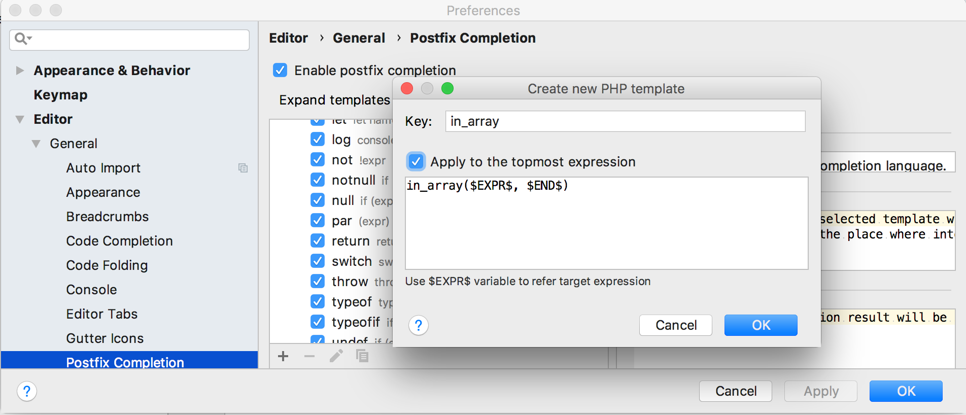 Custom postfix completion templates PhpStorm 2018.2