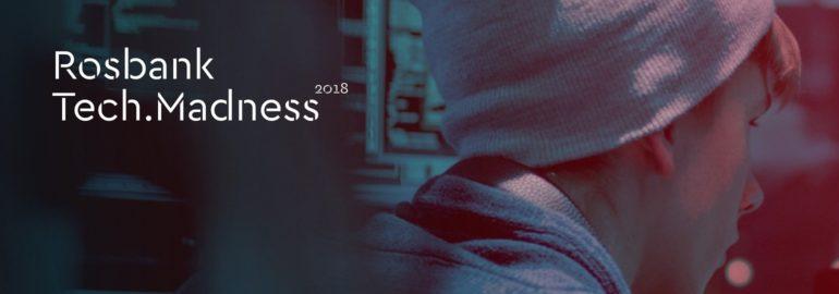 Хакатон Rosbank Tech.Madness 2018