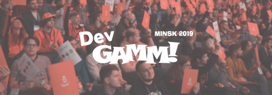 Обложка: Пост-обзор главной в СНГ геймдев-конференции DevGAMM Minsk 2019