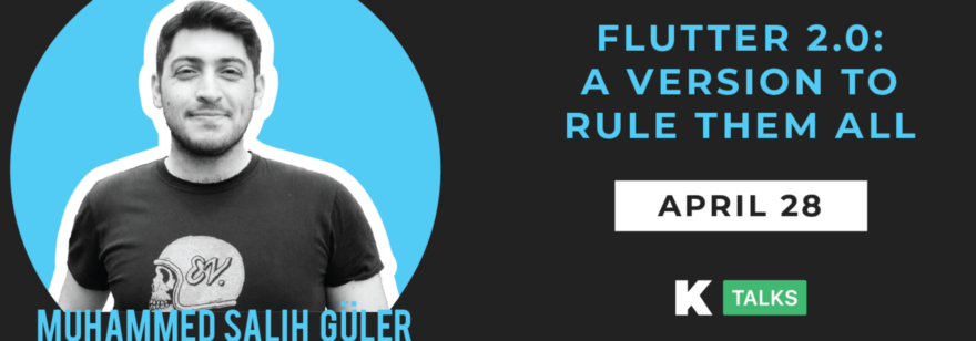 Flutter 2.0: A version to rule them all