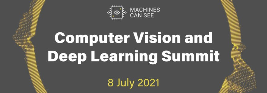 Machines Can See 2021